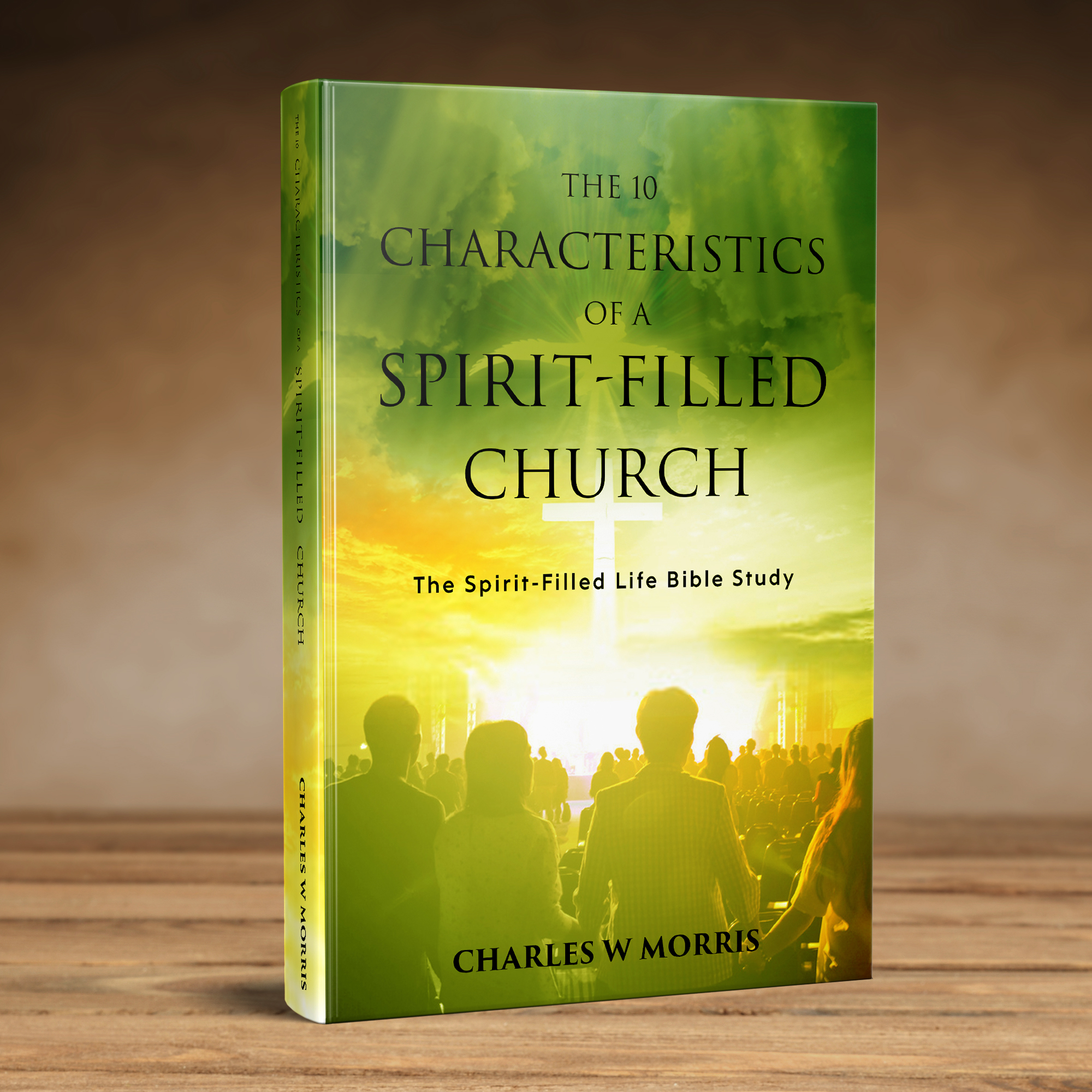 THE 10 CHARACTERISTICS OF A SPIRIT-FILLED CHURCH 3d 2